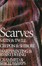 Weaver's magazine 43: ~ Scarves ~ resist dyeing, warp painting, twill, shibori