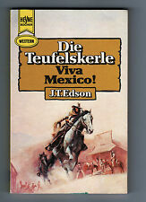 J.T. Edson > Die Teufelskerle/ Viva Mexico  < Heyne Western 1974