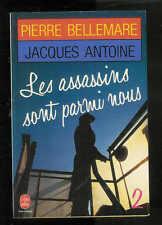"""Pierre Bellemare : Les assassins sont parmi nous - 2 """"Editions Le livre de Poche"""