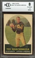 1958 topps #44 TED MARCHIBRODA chicago cardinals BGS BCCG 8