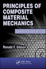 Mechanical Engineering Ser.: Principles of Composite Material Mechanics (US 3/E)