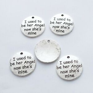 """""""I used to be her Angel now she's mine"""" Antique Silver Pendants x pack of 10"""