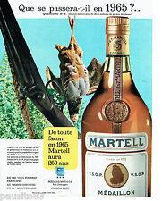PUBLICITE ADVERTISING 115  1964  MARTELL   MEDAILLON cognac  permis de chasse