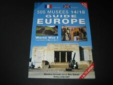 500 Musees 14/18, Guide Europe, World War I