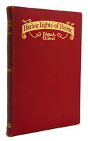 Guest, Edgar A.  HARBOR LIGHTS OF HOME  1st Edition 1st Printing