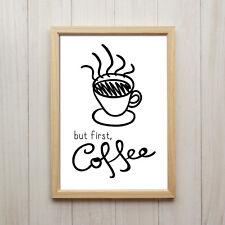 Bild But First Coffee Kunstdruck DIN A4 Kaffee Spruch Schwarz Weiß Küche Deko