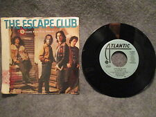 "45 RPM 7"" Record The Escape Club Shake For The Sheik Atlantic 7-88983 Blue Label"