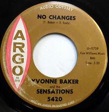 YVONNE BAKER & The SENSATIONS 45 No Changes / Party.. ARGO lbl DOO WOP e5530