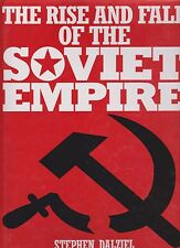 The Rise and Fall of the Soviet Empire (by S. Dalziel) (Soviet Union, Cold War)