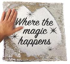 Where The Magic Happens Funny Magic Cushion Cover - Silver Sequin