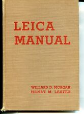 Leica Manual 8Th, Morgan & Lester, 1942, 558 Hardbound Pages, Very Good, Cheap