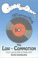 Do the Low-Commotion: How I Got My Kicks on Route 66A-ExLibrary