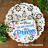 DO NOT DISTURB PRINCESS Wood Ornament Door Knob Hanger Home Office Mini Sign USA