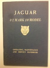 Original Jaguar Mk X Owners Manual For 4.2 L Cars.
