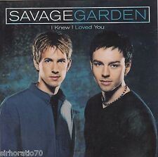 SAVAGE GARDEN I Knew I Loved You CD Single