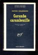 Peter CHAMBERS ; Caramba carambouille, Série Noire 1197, 1968