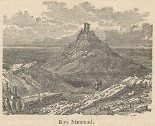 C8047 Birs Nimroud - Vue - Stampa antica - 1892 Engraving