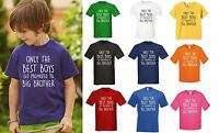 ONLY BEST BOYS GET PROMOTED TO BIG BROTHER T-Shirt - Kids Childrens Funny