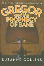 Gregor and the Prophecy of Bane (Underland Chronic