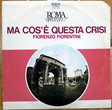 FIORENZO FIORENTINI MA COS'E' QUESTA CRISI LP 1975 RCA ITALY