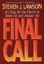 Final Call : It's Time for the Church to Wake up and Answer the Call! by Steven…