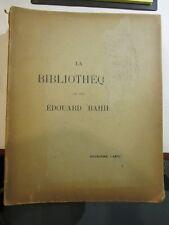 BIBLIOTHEQUE DE FEU EDOUARD RAHIR  - deuxieme partie  illustrés 15ém 16ém 1931