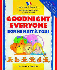 Goodnight Everyone: Bonne Nuit a Tous (I Can Read French), Morton, Lone, New Boo