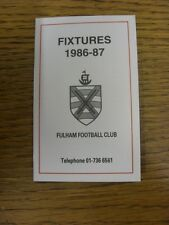 1986/1987 Fixture List: Fulham - Official 4 Page Small Card . Thanks for viewing