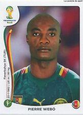 N°106 PIERRE WEBO # CAMEROON STICKER PANINI WORLD CUP BRAZIL 2014