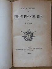 Zéphirin FÉRON Le Moulin de Trompe-Souris ( Bazoche-Gouët Eure-et-Loir) 1885