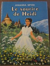 Johanna Spyri: le sourire de Heidi/ Flammarion