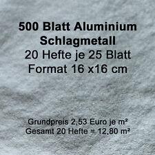 500 Blatt ALUMINIUM Schlagmetall Blattmetall Blattsilber Blattgold 20 Hefte !