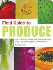 PRODUCE Fruits & VEGETABLES How to Identify SELECT Prepare All Kinds Guide BOOK