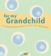 For My Grandchild: A Grandmother's Gift of Memory (AARP®) Gilchrist, Paige Diar