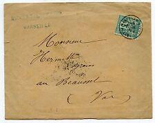 LETTRE MARSEILLE PLACE CENTRAL / AU BEAUSSET VAR / 1878 AVEC COURRIER