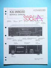 Manuel de reparation pour Kenwood kx-w8030, original