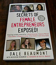 SECRETS OF FEMALE ENTREPRENEURS EXPOSED! – DALE BEAUMONT - SOFT COVER BOOK - NEW