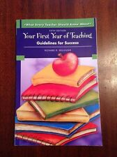 Your 1st Year of Teaching Guidelines for Success 5th Ed. Richard Kellough text