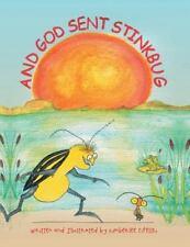 And God Sent Stinkbug by Kimberlee Fifelski (2015, Paperback / Paperback)