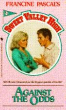 Sweet Valley High: Against the Odds No. 51 by Francine Pascal (1988, Paperback)