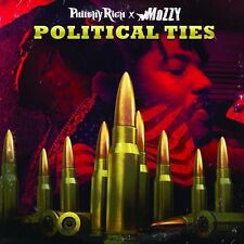 PHILTHY RICH & MOZZY CD - POLITICAL TIES [EXPLICIT](2016) - NEW UNOPENED - RAP