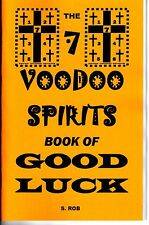7 VOODOO SPIRITS BOOK OF GOOD LUCK occult S. Rob