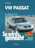 VW Passat 10/96 bis 2/05 So wirds gemacht Bd 109 ETZOLD Reparaturanleitung NEU