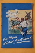 """Romanheft Schriftenreihe """"Der junge Patriot"""" Heft 6, Ein Mann stürmt den Himmel"""