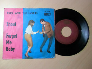 """7"""" LULU & The Luvers """" shout / forget me baby """""""