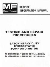 Massey Ferguson MF-550 750 760 Combine Eaton Pump Motor Test Service Manual