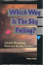 Global Warming Ozone Greenhouse Effect PerspectiveThomas Kyle 1993 Sky Falling