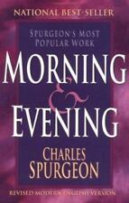 Morning and Evening by Charles H. Spurgeon (2002, Paperback, Revised)