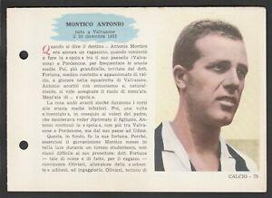 FIGURINA SCHEDA CALCIATORI EDIZIONI SPORT NAPOLI 1958-59 JUVENTUS MONTICO