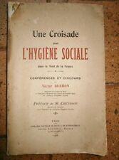 Une croisade pour l'hygiène sociale dans le Nord de la France Victor Dubron 1908